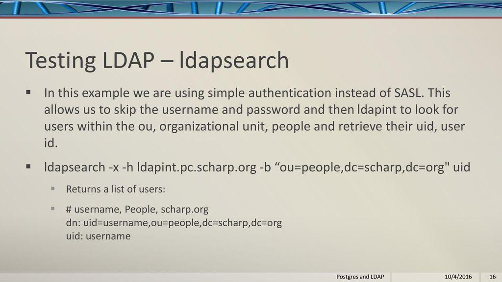 Postgres and LDAP By Lloyd Albin Postgres and LDAP 10/4/ ppt download