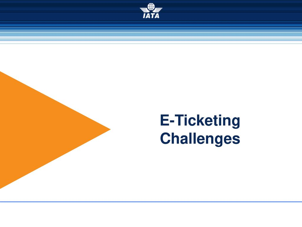 Simplifying the Business Electronic Ticketing - ppt download