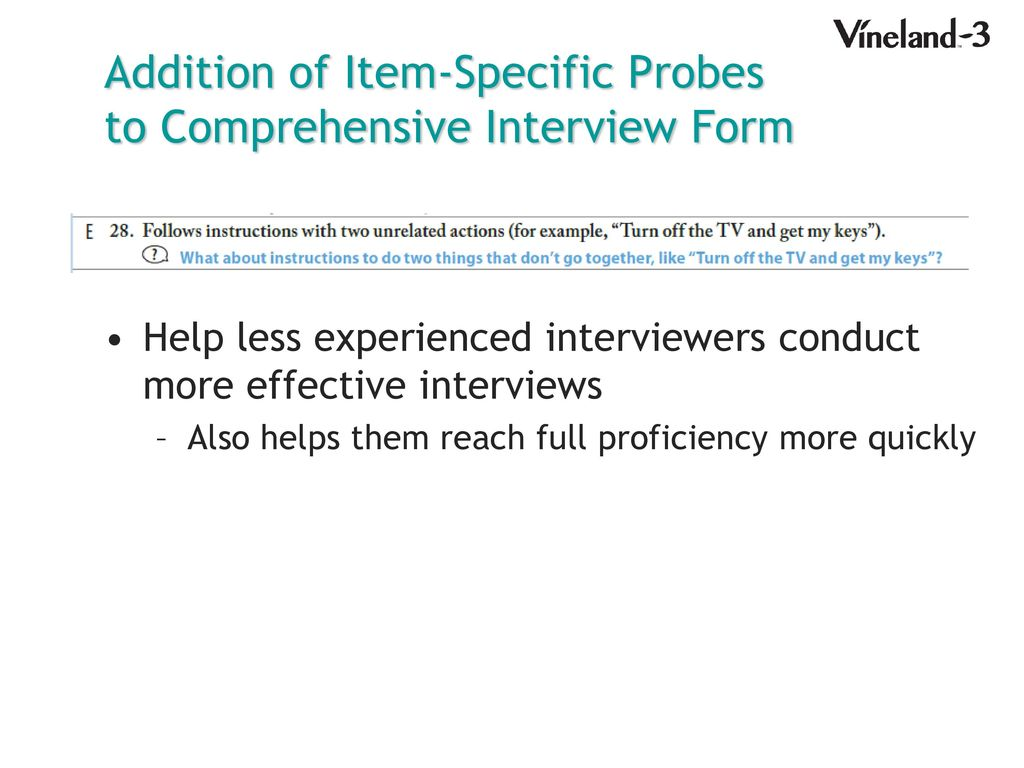 Addition of Item-Specific Probes to Comprehensive Interview Form