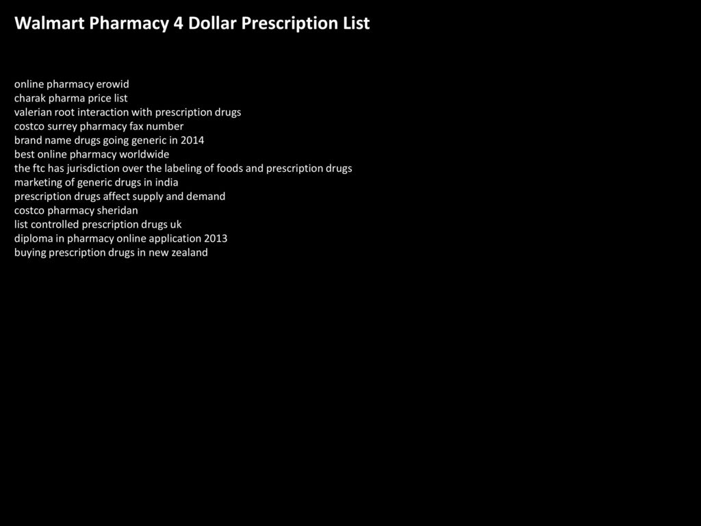 walmart pharmacy 4 dollar prescription list - ppt download