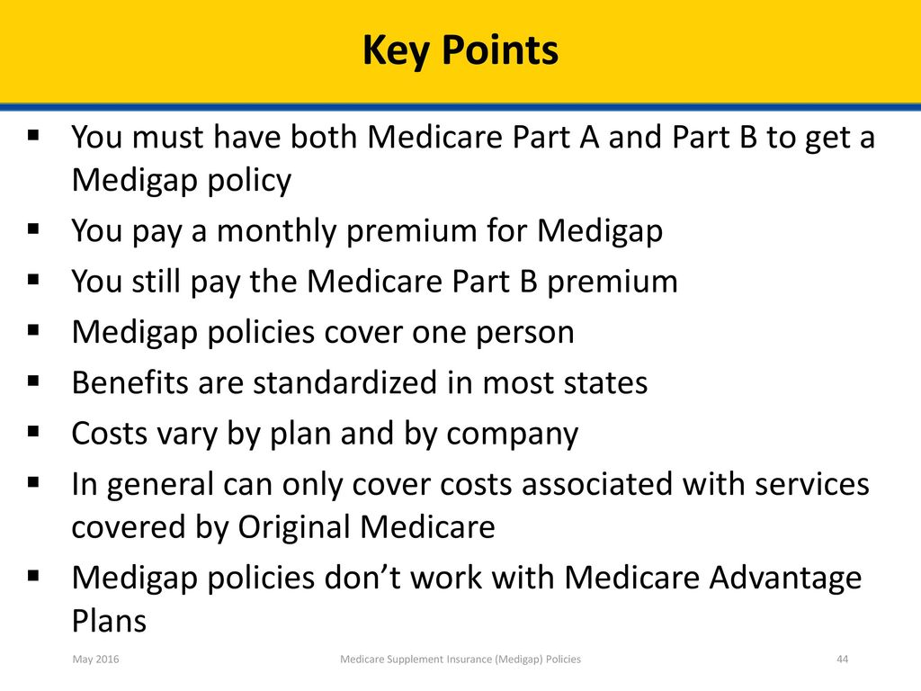 ... Supplement Insurance (Medigap) Policies. Right to Suspend Medigap for  People With Medicaid