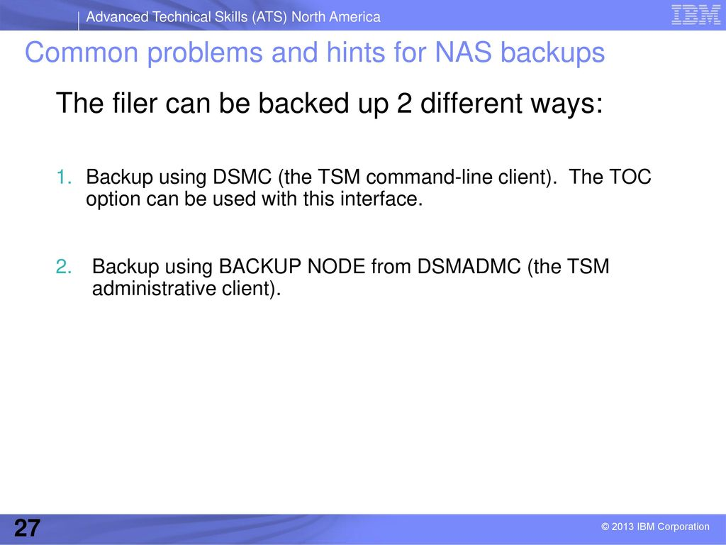 NDMP with Tivoli Storage Manager September ppt video online