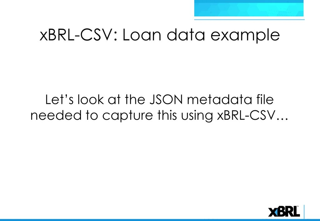 XBRL-CSV Overview  - ppt download