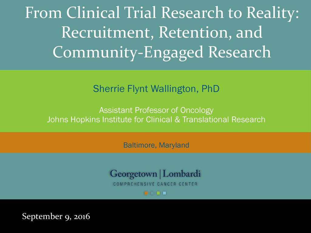 12/26/2017 From Clinical Trial Research to Reality: Recruitment