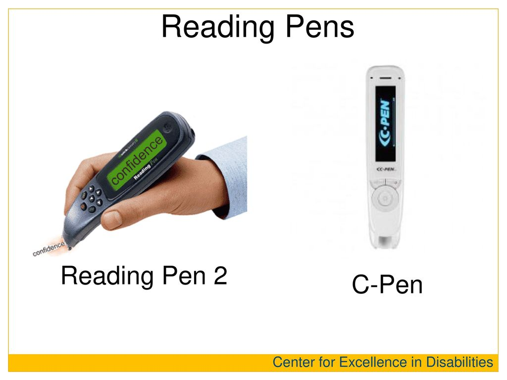 Reading Pens Reading Pen 2 C-Pen Center for Excellence in Disabilities
