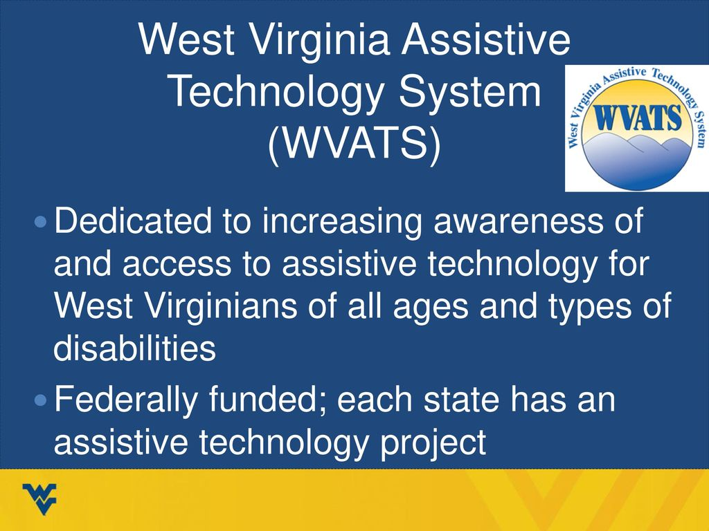 West Virginia Assistive Technology System (WVATS)