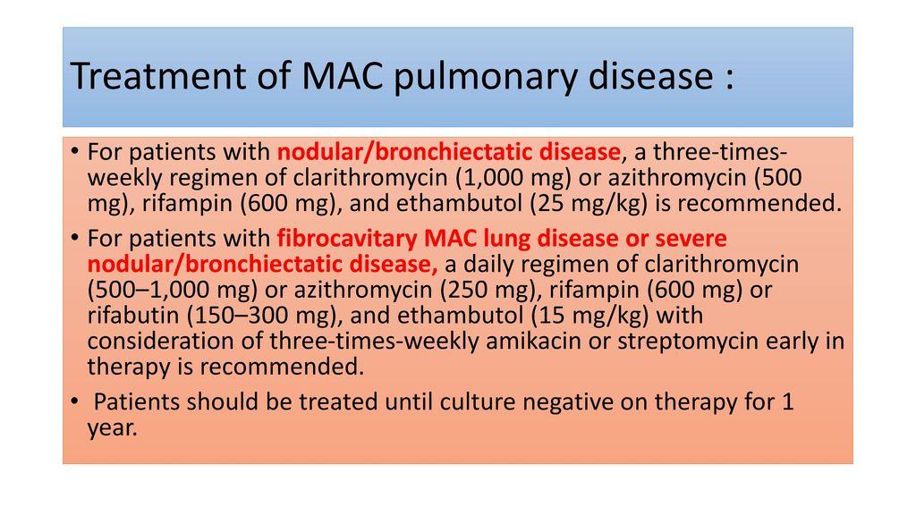 Treatment of MAC pulmonary disease :