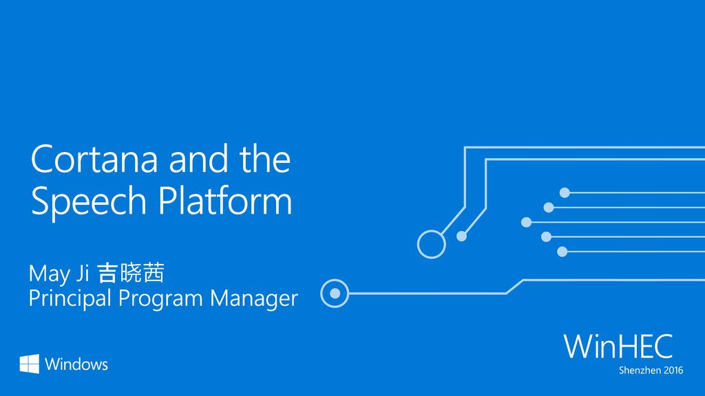 Cortana and the Speech Platform - ppt video online download