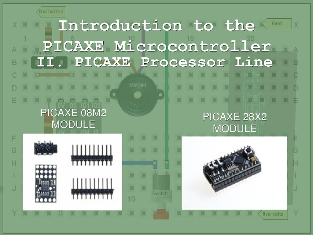 Picaxe Microcontroller Ppt Download Programming Circuit Introduction To The
