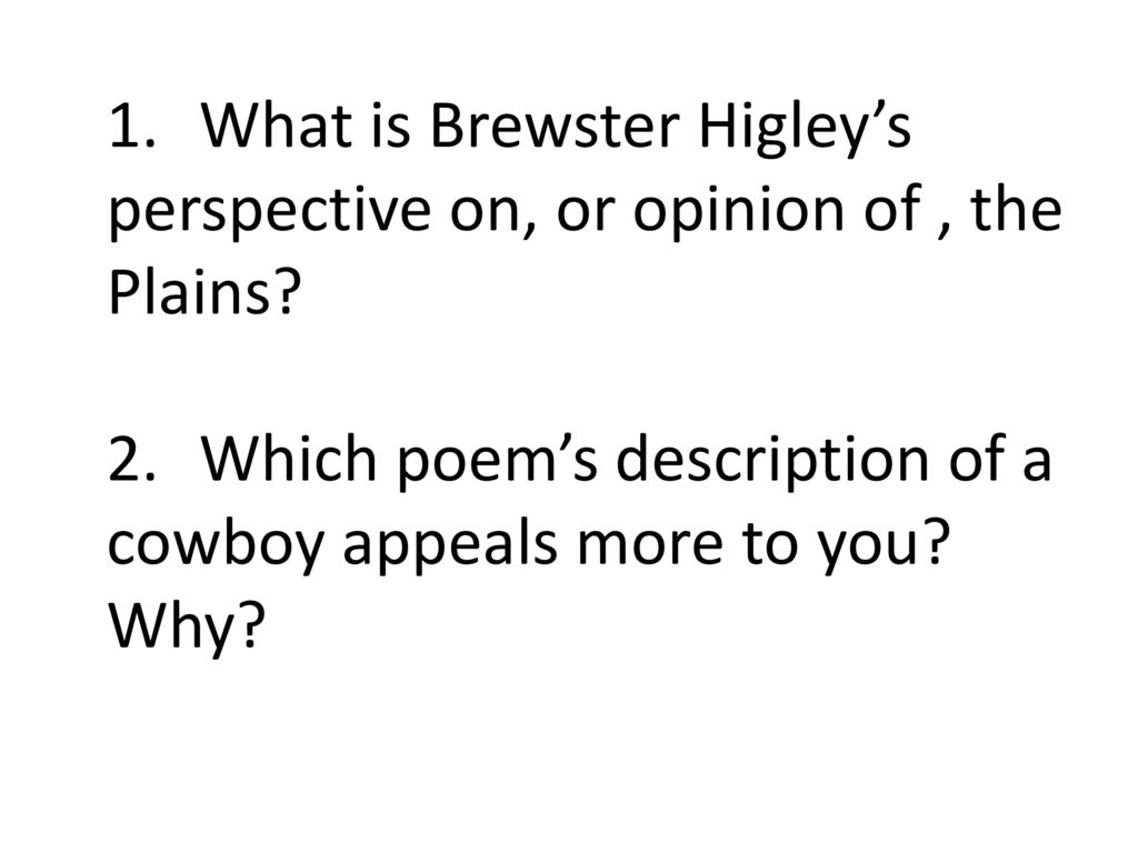 5 What is Brewster Higley's