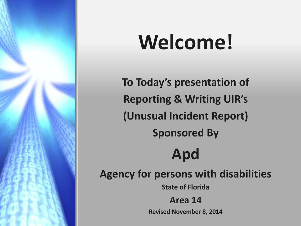 apd to todays presentation of reporting writing uirs