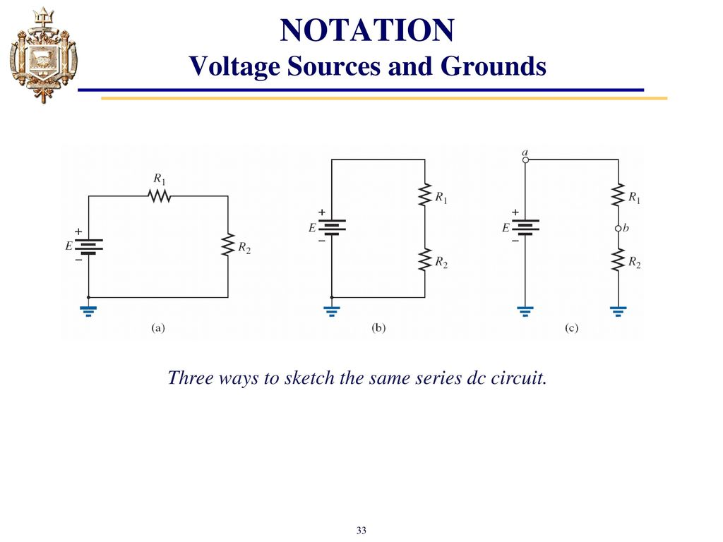 Lesson 4 Series Dc Circuits And Kirchhoffs Voltage Law Kvl Ppt Circuit Analysis Divider Part 1 Notation Sources Grounds