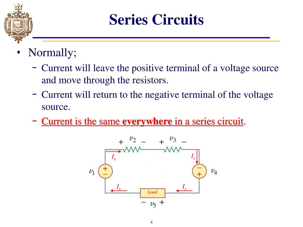 Lesson 4 Series Dc Circuits And Kirchhoffs Voltage Law Kvl Ppt Circuit With A Source Such As Battery Or In This Normally Current Will Leave The Positive Terminal Of