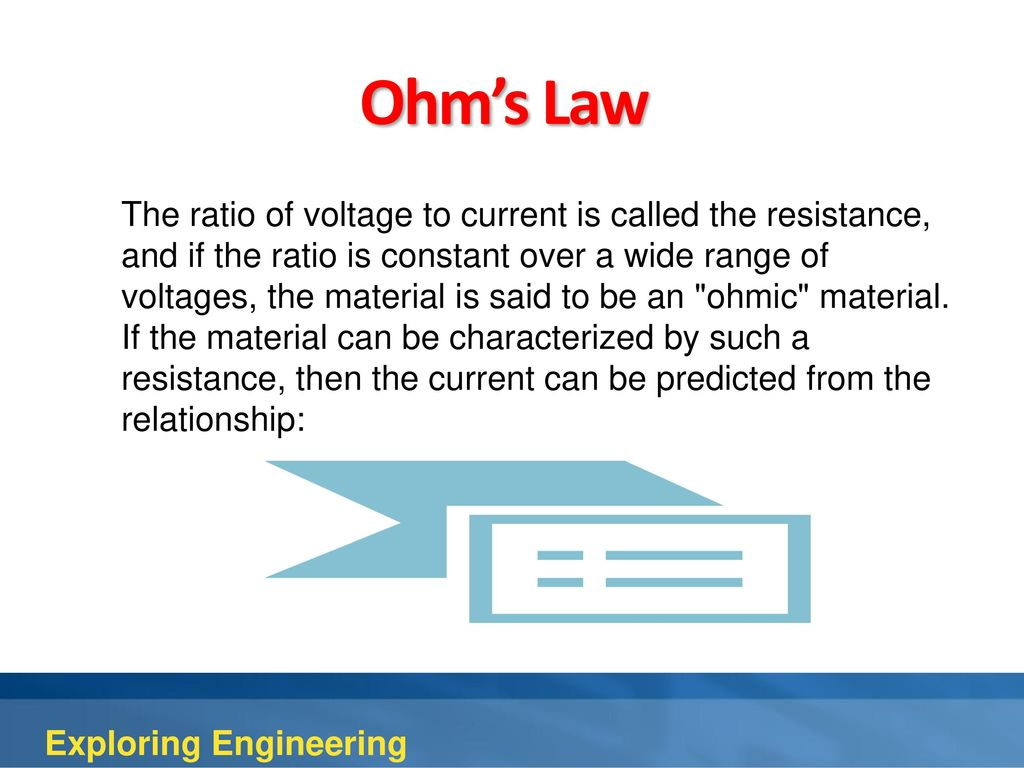 4th Edition Chapter 10 Electrical Engineering Ppt Download The Resistance Ohms Law Can Be Used To Work Out Voltages And Currents 13 Ratio Of Voltage Current Is Called