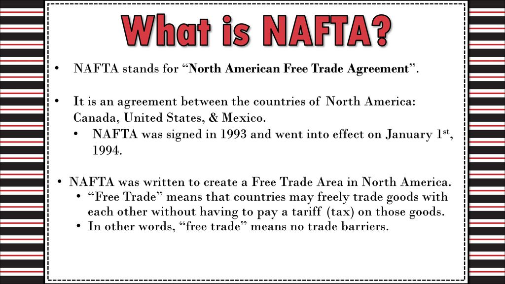 North American Free Trade Agreement Ppt Download