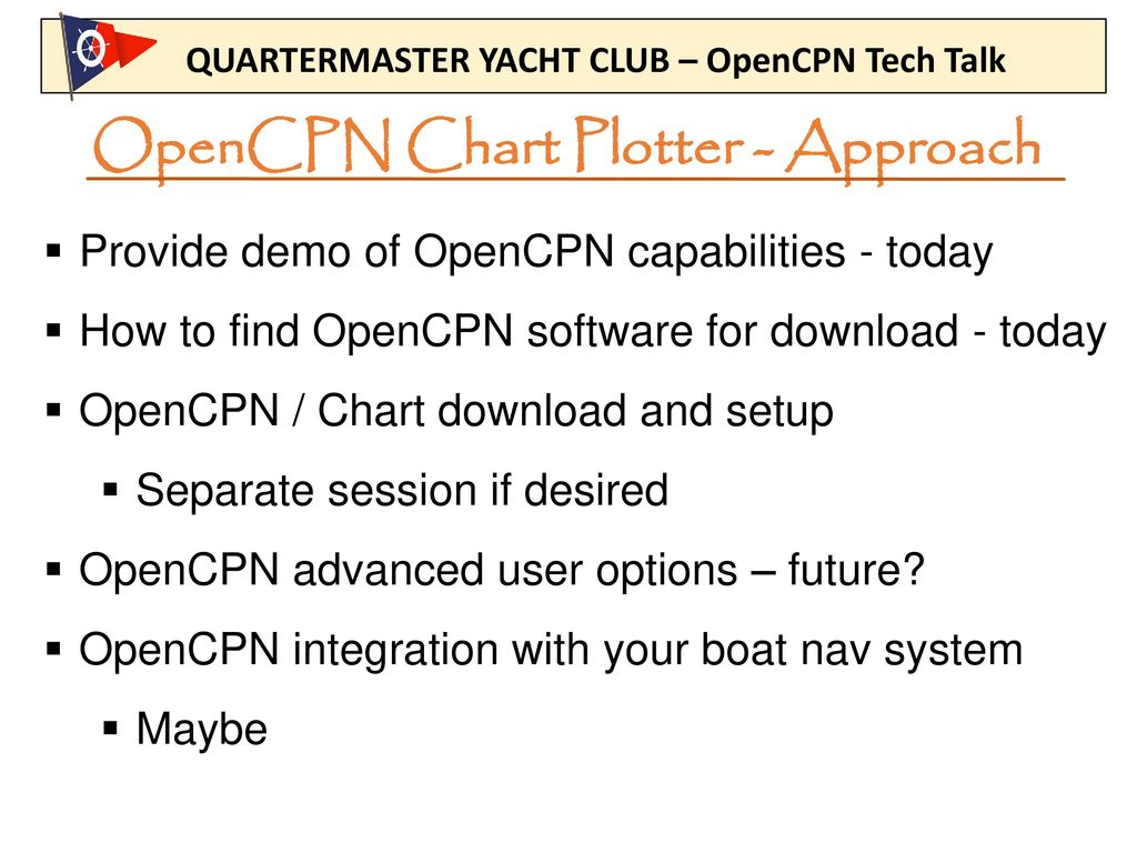 OpenCPN Chart Plotter – Project Data - ppt download