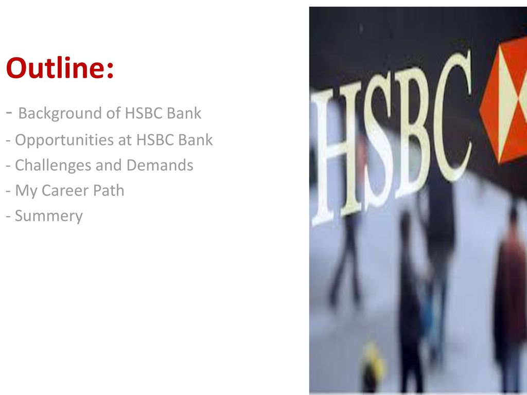 My Career Path at HSBC Bank Assignment 2: My Career Path at HSBC