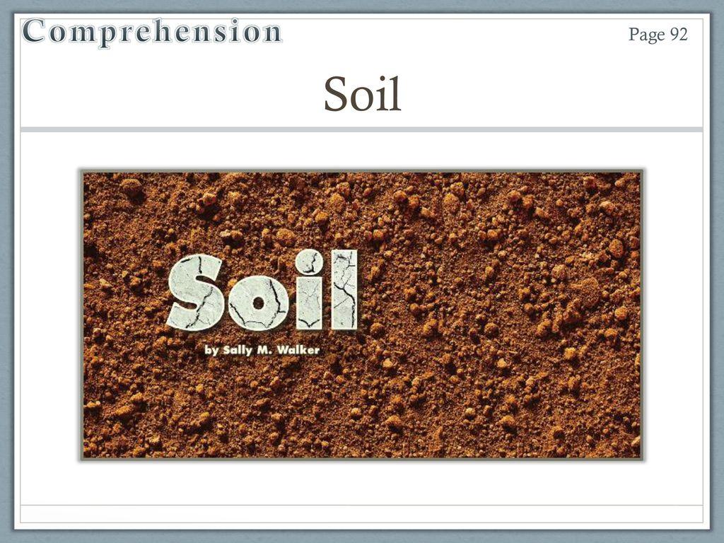Unit 4 Week 3 Soil Ppt Video Online Download Reading street grade soil
