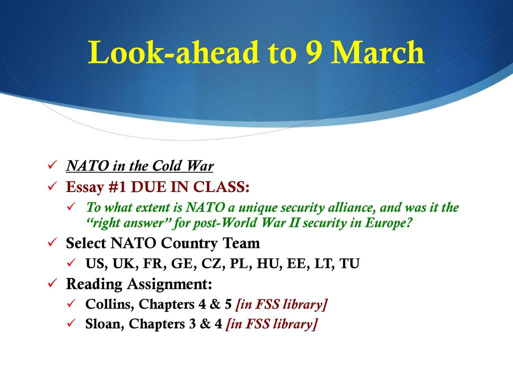 Thesis Essay Examples Lookahead To  March Nato In The Cold War Essay  Due In High School Reflective Essay Examples also Proposal Essay Format Bss  Nato  European Security  Ppt Download Thesis Statement In An Essay