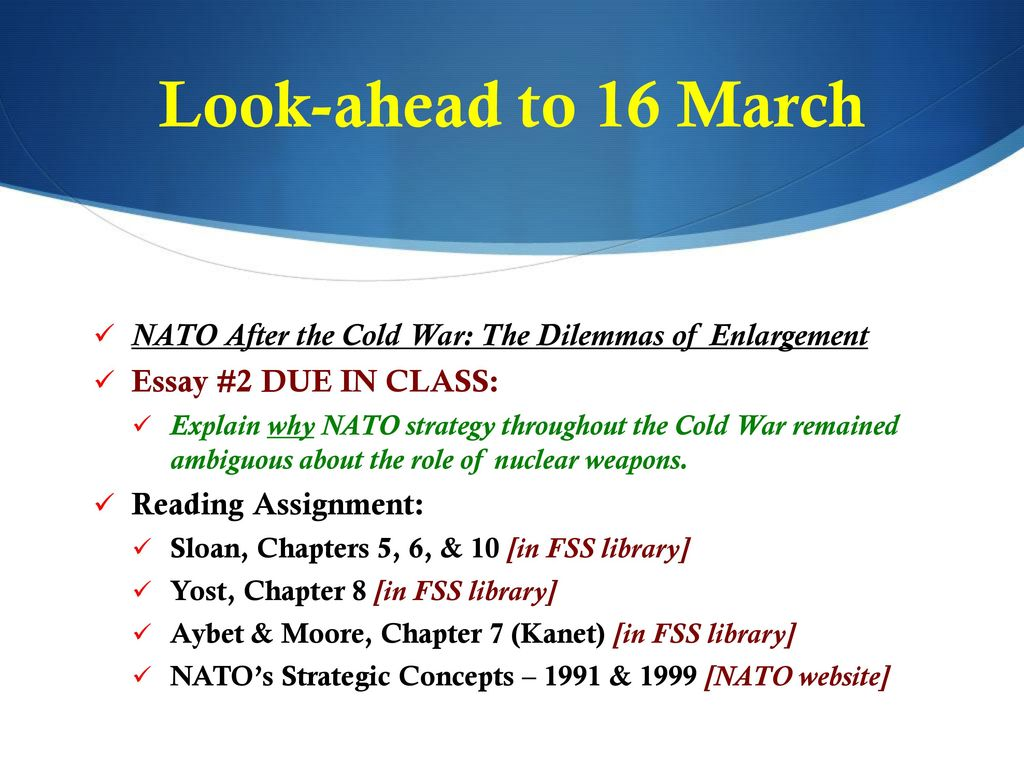 Psychology As A Science Essay Lookahead To  March Nato After The Cold War The Dilemmas Of Enlargement Politics And The English Language Essay also Good High School Essay Topics Bss  Nato  European Security  Ppt Download Essays About High School