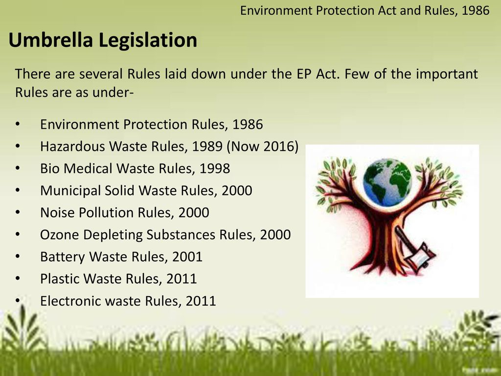 The environmental (protection) act, 1986.