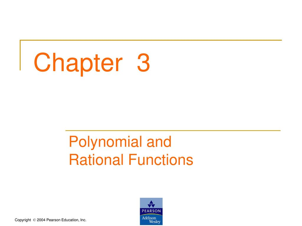 Chapter 3 Polynomial and Rational Functions  - ppt download