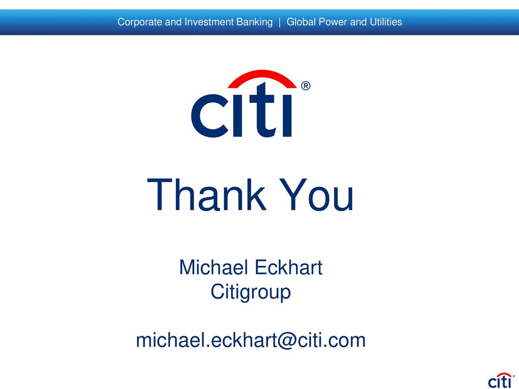 Corporate and investment banking global power and utilities ppt thank you michael eckhart citigroup altavistaventures Image collections