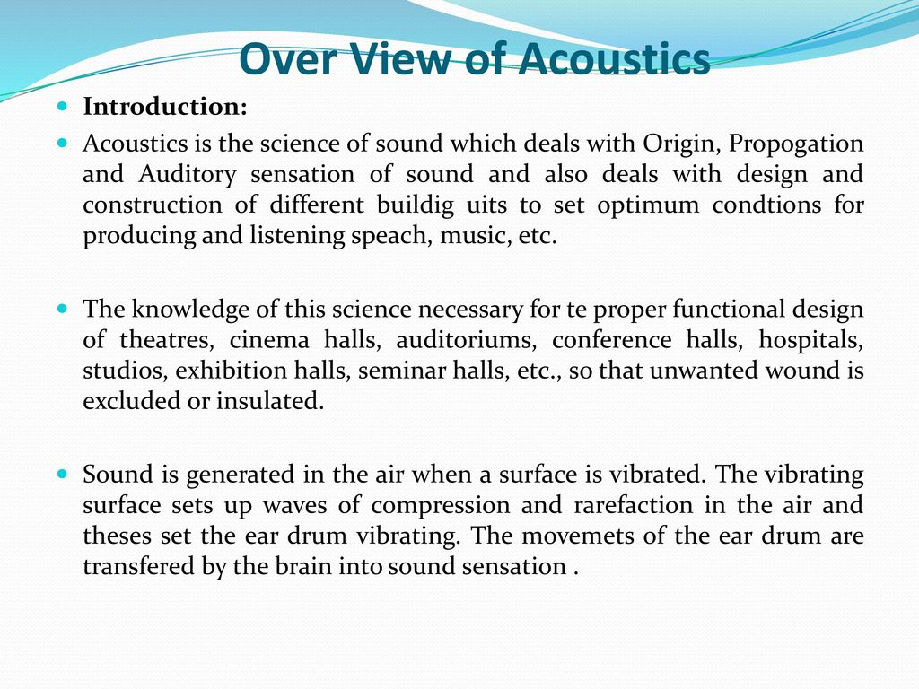 Acoustics is the science of sound. The main directions of modern acoustics 96