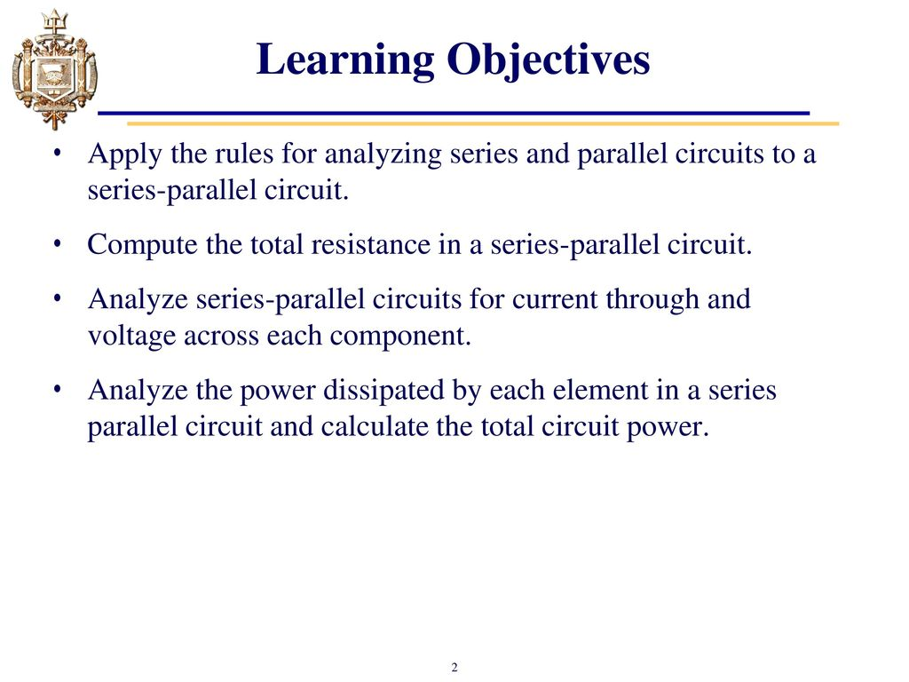 Lesson 6 Series Parallel Dc Circuits Ppt Video Online Download What Are And Learning Objectives Apply The Rules For Analyzing To A