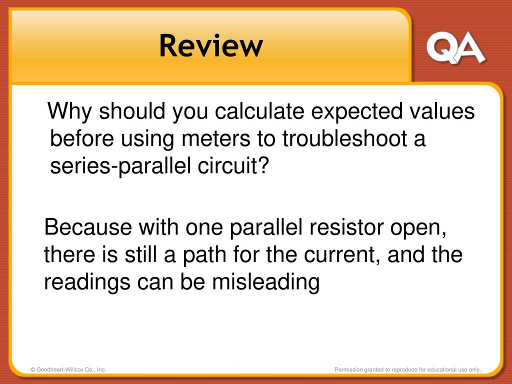 Combination Circuits Series Parallel Ppt Download Circuit Review Why Should You Calculate Expected Values Before Using Meters To Troubleshoot A