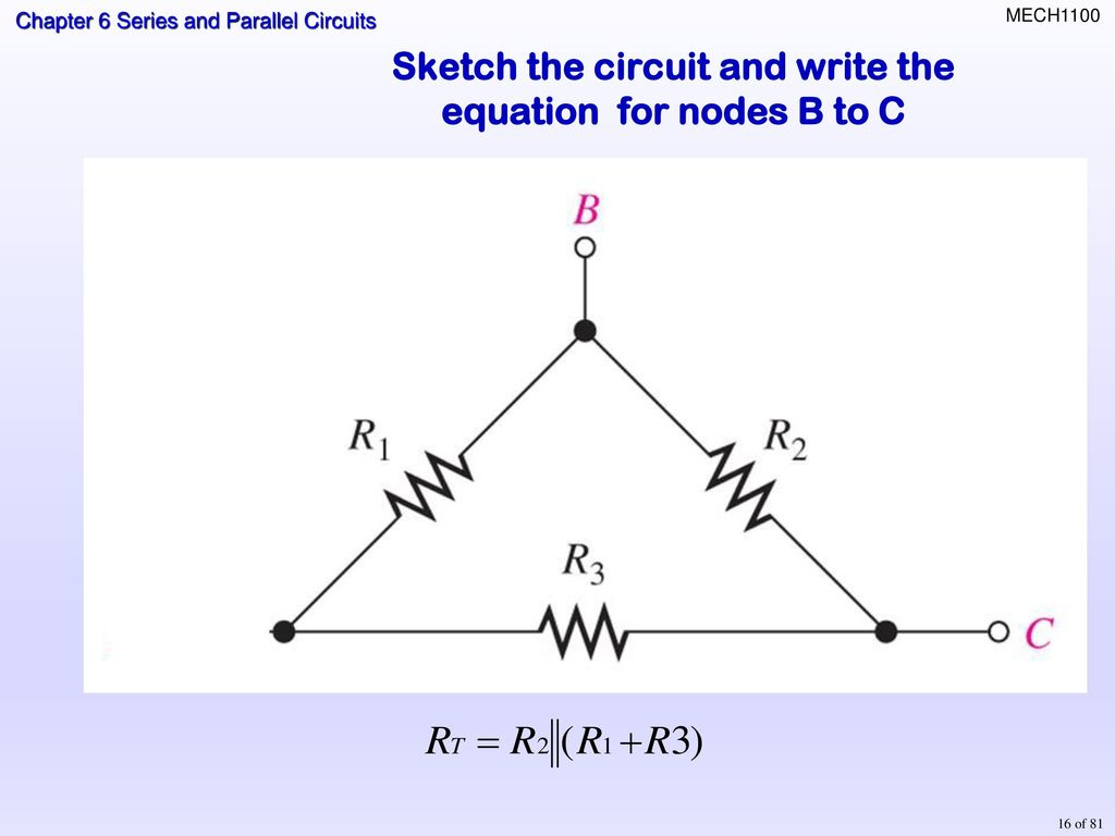 Topics Identifying Series Parallel Relationships Ppt Download Circuit Formula And 15 Sketch The Write Equation For Nodes A To C