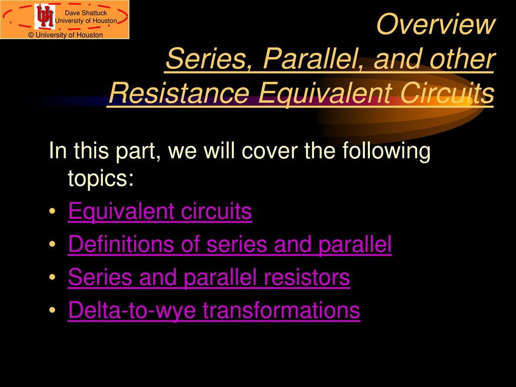 Series Parallel Delta To Wye Ppt Download Circuits In And Overview Other Resistance Equivalent