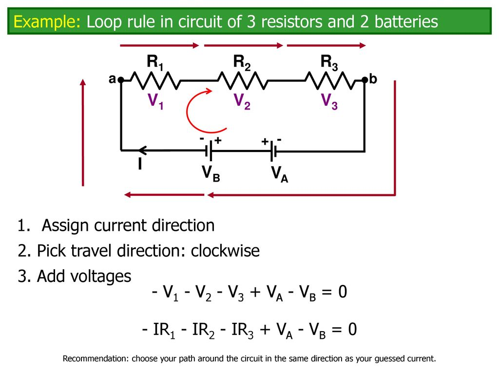 Potential Changes Around A Circuit Ppt Download Battery Wiring Diagram V3 Example Loop Rule In Of 3 Resistors And 2 Batteries