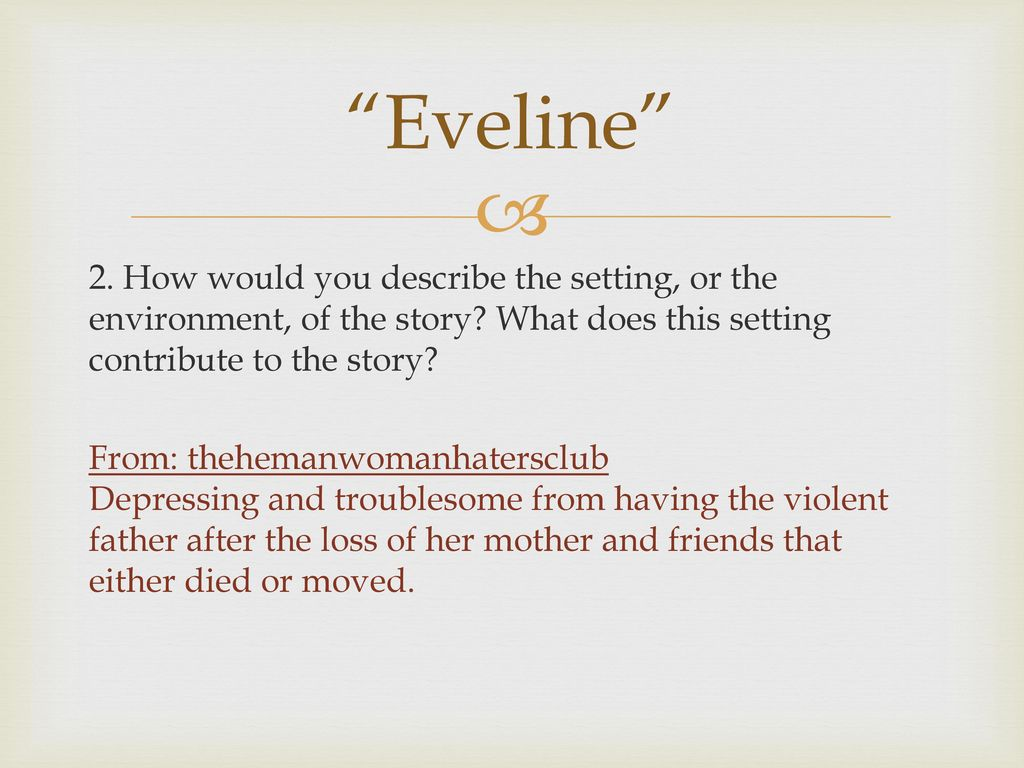 in eveline the dust is a symbol for