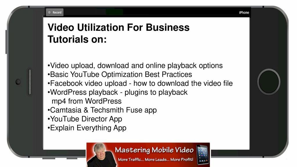 Mastering Mobile Video - ppt download
