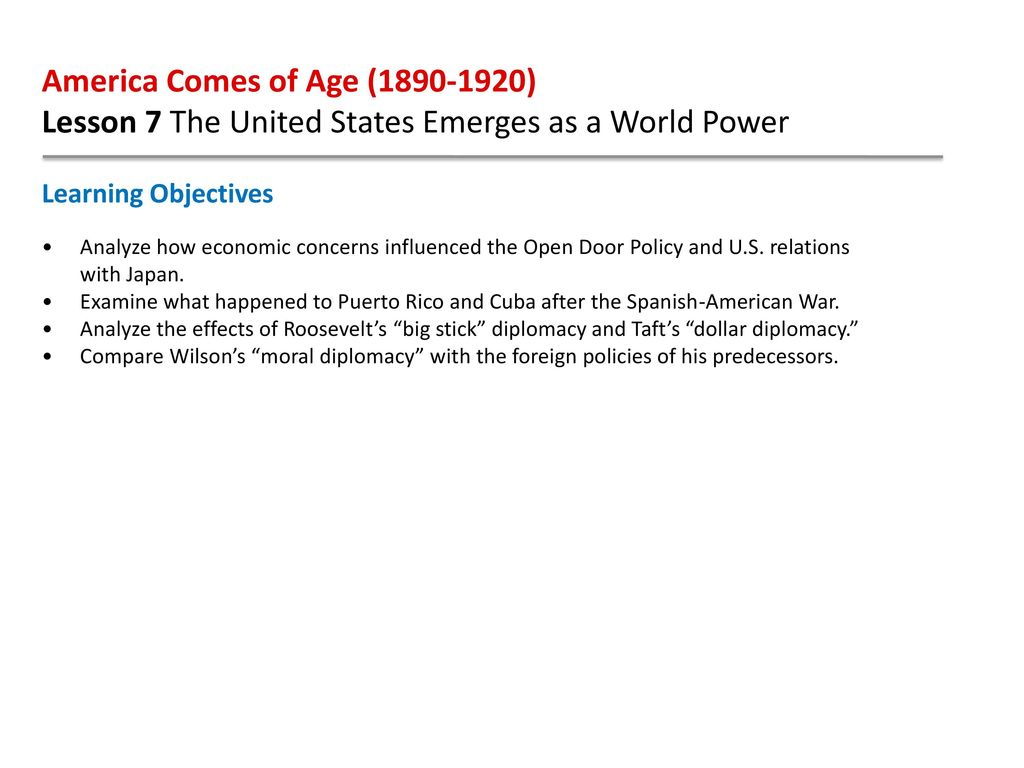 America Comes of Age ( ) Lesson 7 The United States Emerges