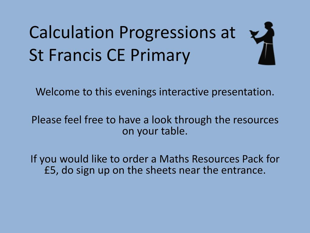 Calculation Progressions at St Francis CE Primary - ppt download