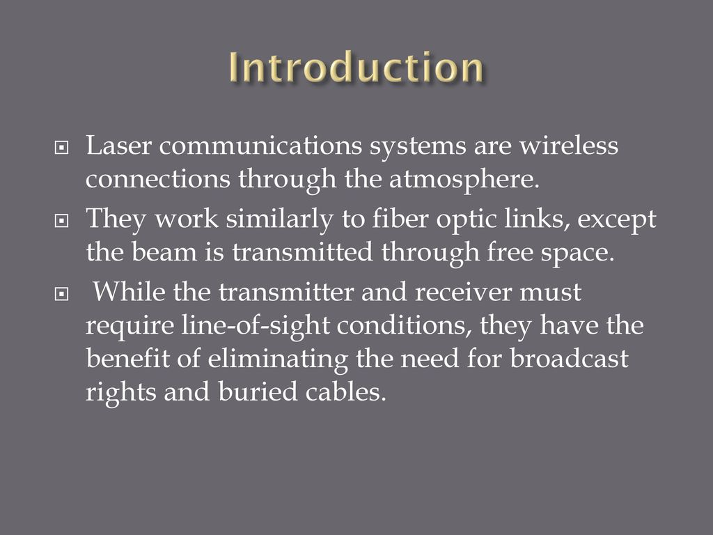 Laser Communication System Ppt Download Receiver Circuit Schematic Design Introduction Communications Systems Are Wireless Connections Through The Atmosphere