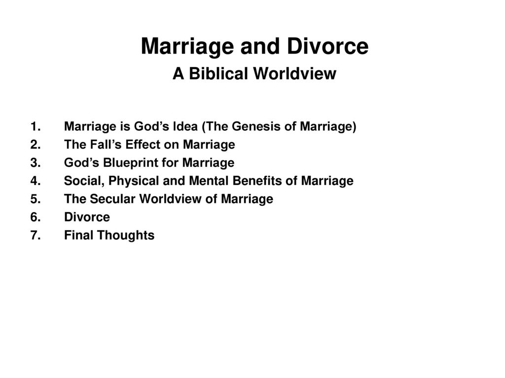 Marriage and divorce a biblical worldview ppt download marriage and divorce a biblical worldview malvernweather Gallery