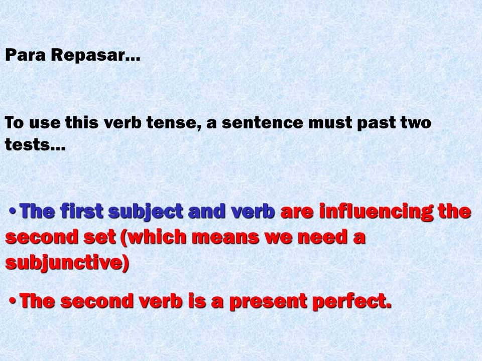 The second verb is a present perfect.