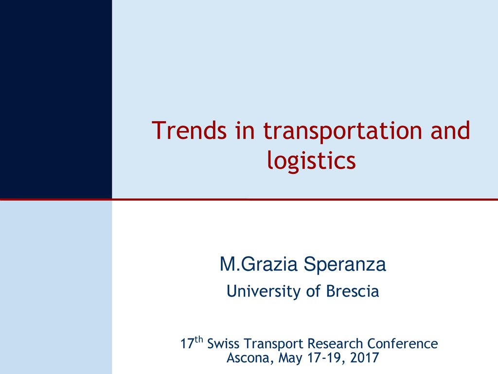 Trends in transportation and logistics - ppt download