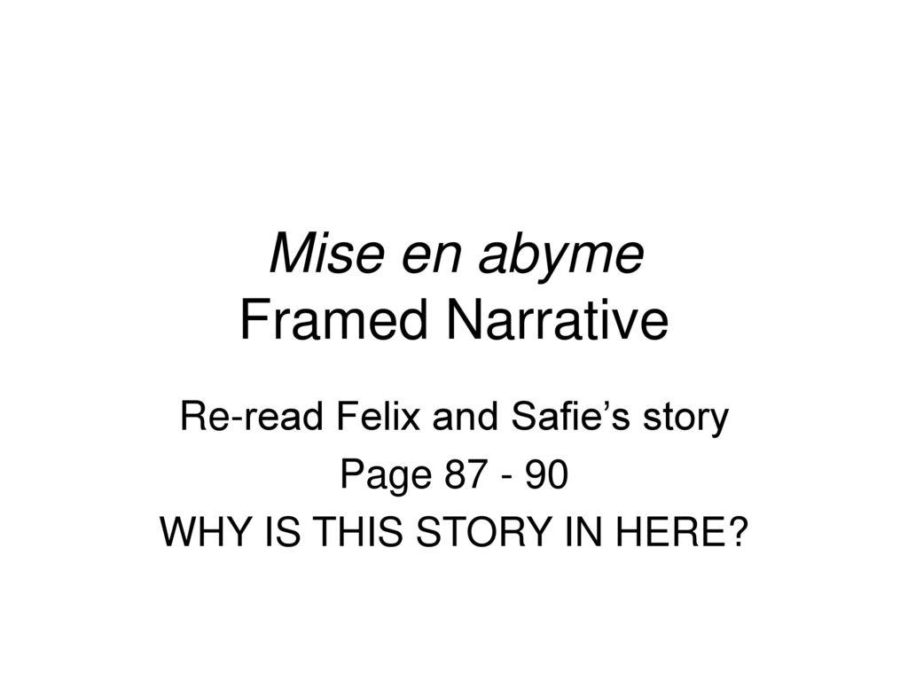 Mise en abyme Framed Narrative - ppt download