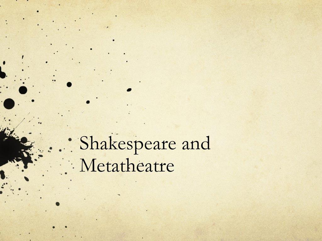 metatheatre in shakespeare