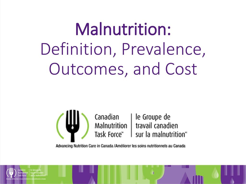 malnutrition: definition, prevalence, outcomes, and cost - ppt download