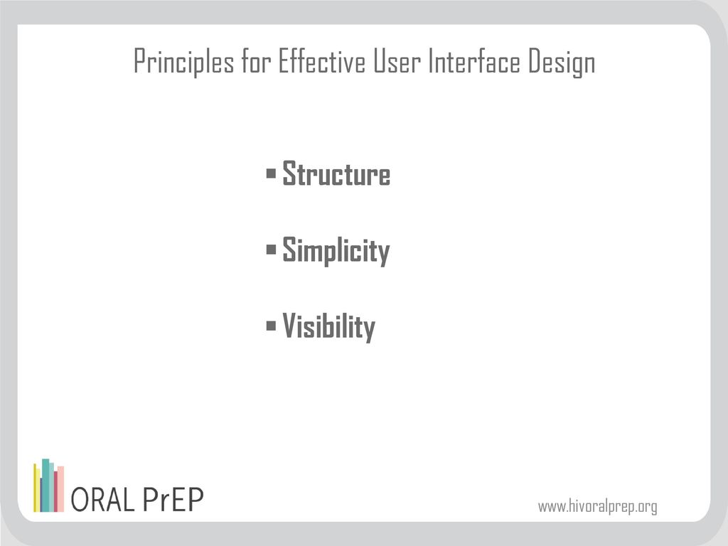 Principles for Effective User Interface Design