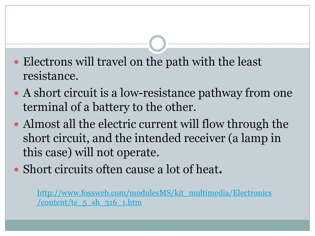 Electronics Circuits Ppt Download Circuit Is Path That Allows Electricity To Flow Through Electrons Will Travel On The With Least Resistance