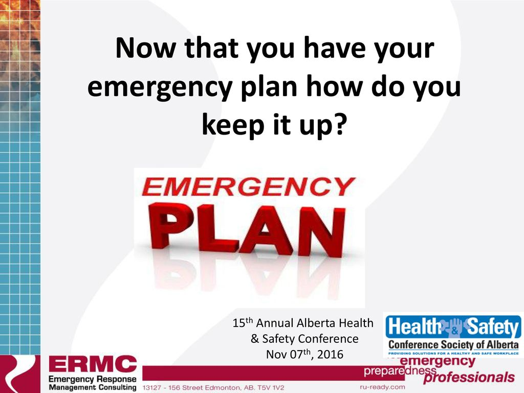 Now that you have your emergency plan how do you keep it up