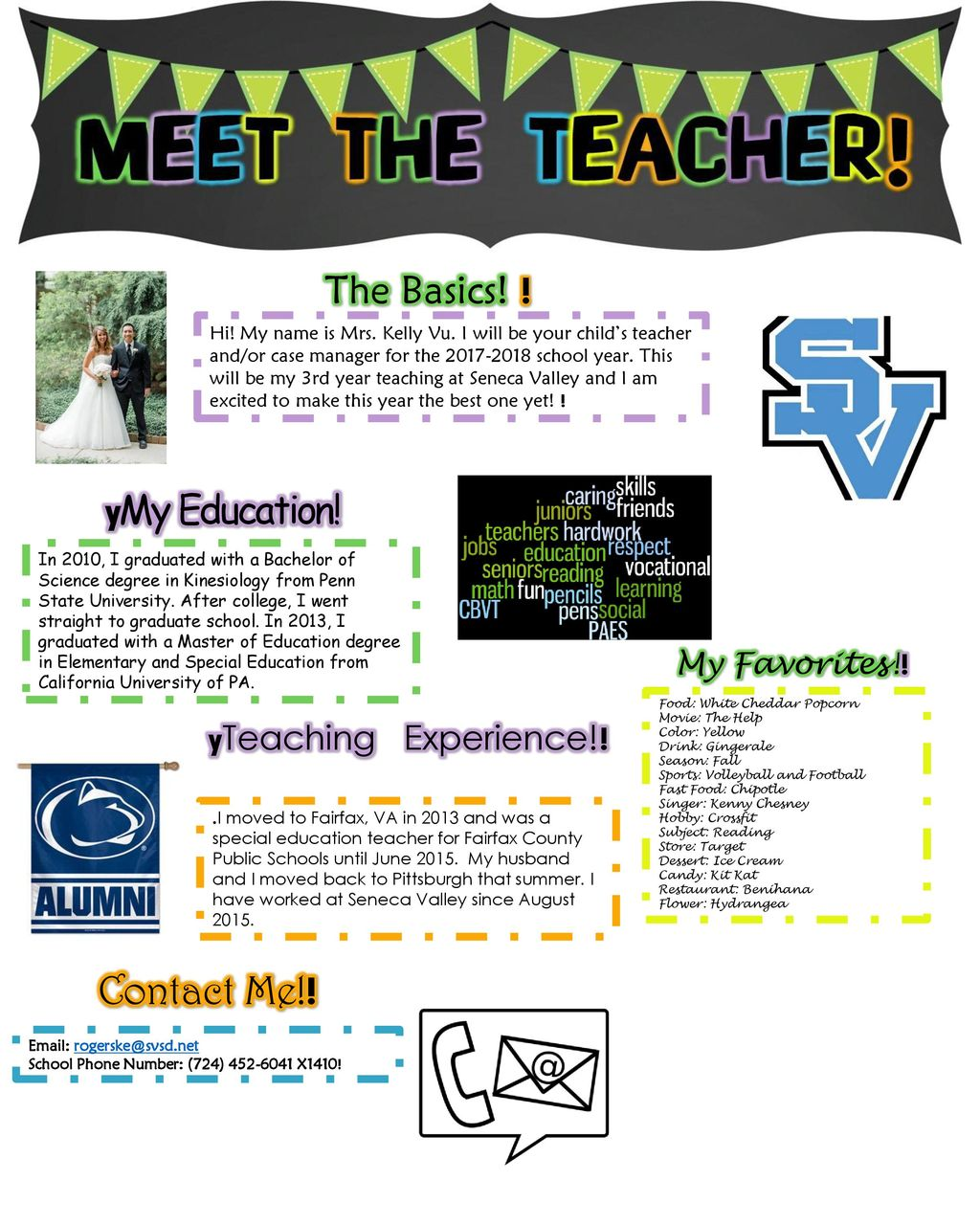 Contact Me!! The Basics! ! yMy Education! yTeaching