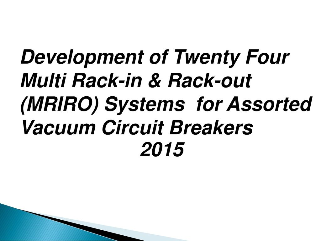 Vcb Rack In Out Riro System Ppt Download Operator For A Circuit On Wiring Diagram Of Vacuum Breaker 17 Development