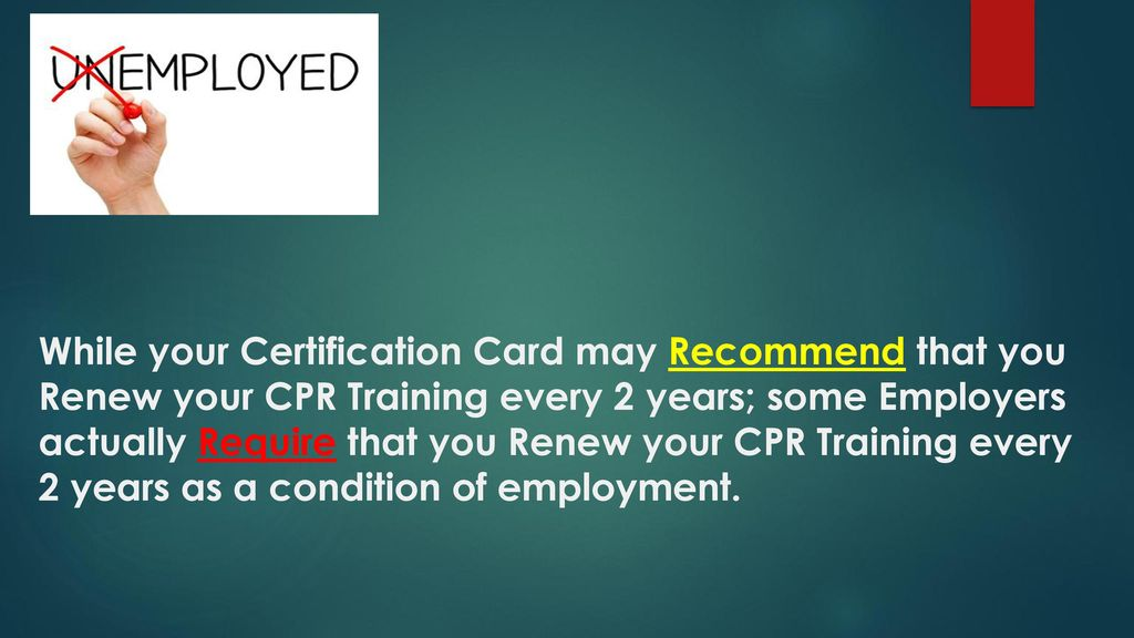 Why Is It Recommended To Renew Your Cpr Training Every 2 Years